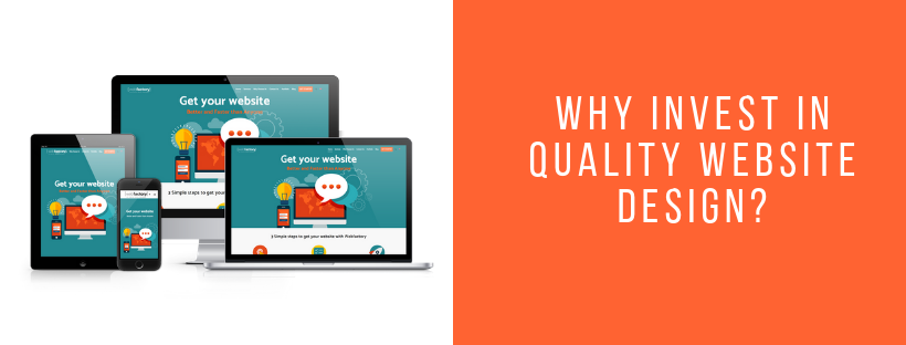 Why Invest in Quality Website Design?