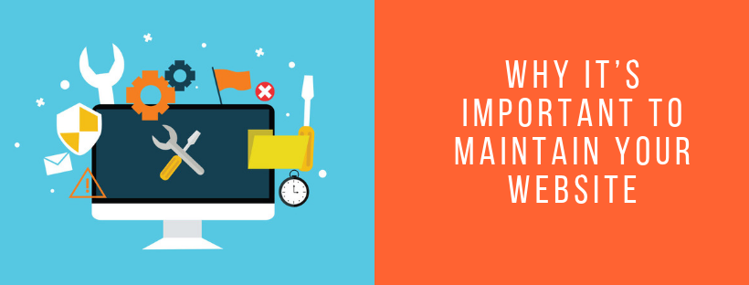 Why it's Important to Maintain Your Website